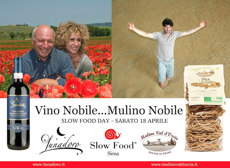 Pranzo Slow Food: Vino Nobile...Mulino Nobile